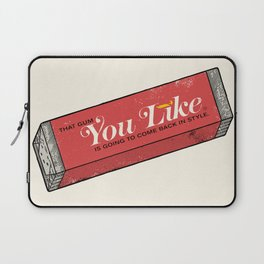 That gum you like is going to come back in style. Laptop Sleeve