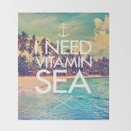 I Need Vitamin Sea Throw Blanket