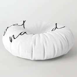 get naked Floor Pillow