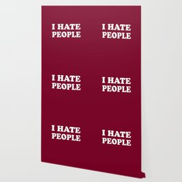 I Hate People - Red and White Wallpaper