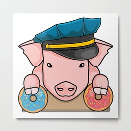 Pig Cop Donut Dougnut Policer Officer Fun Gift Metal Print
