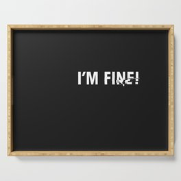 i'm fine. Serving Tray