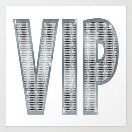 VIP Silver Art Print
