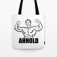 arnold Tote Bags featuring Arnold Schwarzenegger  |  AHNOLD by Silvio Ledbetter