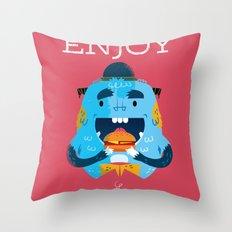 :::Enjoy Monster::: Throw Pillow