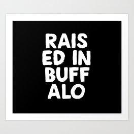 RAISED Art Print