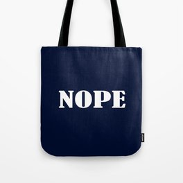 Nope - Navy Blue and White Tote Bag