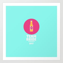 Team bride Stockholm 2017 Henparty T-Shirt D27qy Art Print
