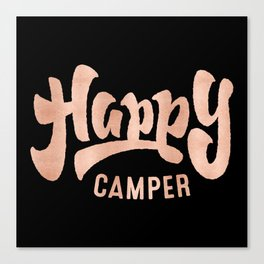 HAPPY CAMPER Rose Gold on Black Canvas Print