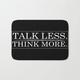 Talk Less. Bath Mat