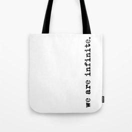 We are infinite. (Version 2, in black) Tote Bag