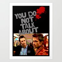 You Do Not Talk About... Art Print
