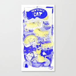 How To Be A Cat Canvas Print