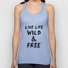 Live Life Wild & Free Unisex Tank Top
