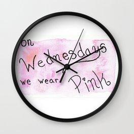 on wednesdays we wear PINK Wall Clock