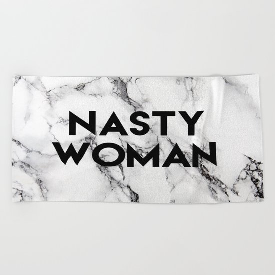 Nasty Woman (marble) Beach Towel