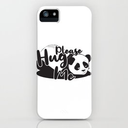 Hug me hugging love panda gift iPhone Case