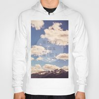 the mountains are calling Hoodies featuring the mountains are calling by shannonblue