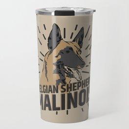 Belgian shepherd - Malinois Travel Mug