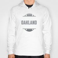 oakland Hoodies featuring Its An Oakland Thing by Jacob Tyler FX