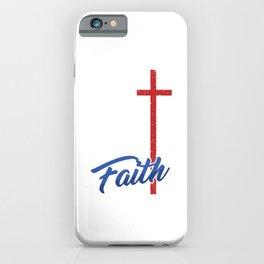 Christianity Church Faith Pastor Preacher God Jesus Believer Gift Faith iPhone Case