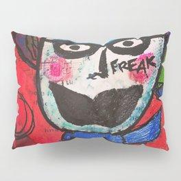 Freak Pillow Sham