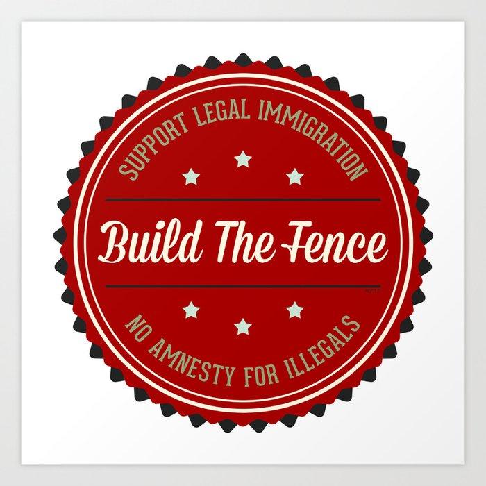 Build The Fence Art Print