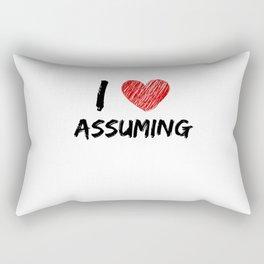 I Love Assuming Rectangular Pillow