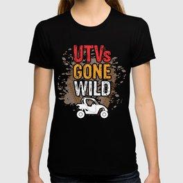 UTVs Gone Wild Trucks ATVs Quads Riding Mudding 4 Wheeler T-shirt