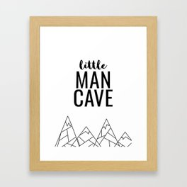 Little Man Cave Framed Art Print