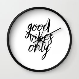 Printable Quote,Good Vibes Only,Motivational Poster,Quote Prints,Office Decor,Be happy Sign,Relax Wall Clock
