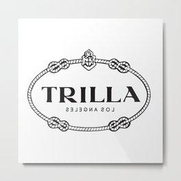 TRILLA - Los Angeles Metal Print