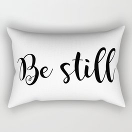 Be Still Rectangular Pillow