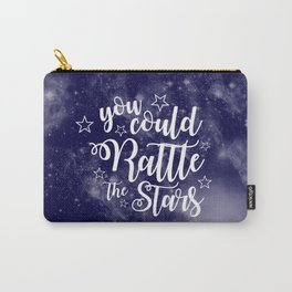 You Could Rattle the Stars Quote Carry-All Pouch