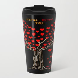 It's Fall... In love... Time... Travel Mug