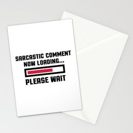Sarcastic Comment Funny Quote Stationery Cards
