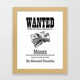 Wanted - Money Framed Art Print