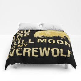 You Are The Full Moon To My Werewolf Comforters
