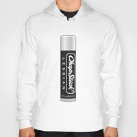 lesbian Hoodies featuring CHAPSTICK LESBIAN by Studio 566 / Penny Collins