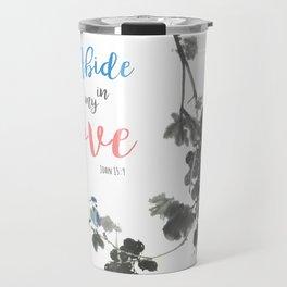 Abide in my Love Travel Mug
