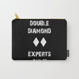 Double Diamond - Experts Only Carry-All Pouch