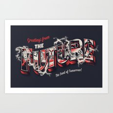 Greetings from the future Art Print