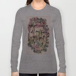 FEAR | Bethel Worship Lyric Print - Watercolor Hand Lettered Script Floral Weath Print  Long Sleeve T-shirt