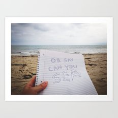 Oh Say Can You Sea 2.0 Art Print