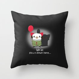 We all float down here Throw Pillow