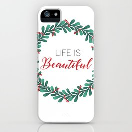 Life is beautiful Floral wreath iPhone Case