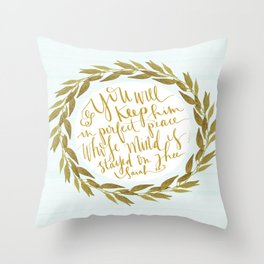 ISAIAH TWENTY SIX VERSE THREE II. (26:3) JUBIL PRINTS Throw Pillow