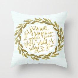 ISAIAH TWENTY SIX VERSE THREE II. (26:3) JUBIL PRINTS Throw Pillow