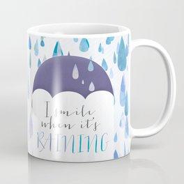 I Smile When It's Raining Coffee Mug