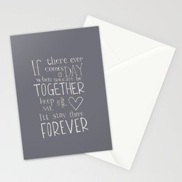 "Winnie the Pooh quote ""If there ever comes a day"" Stationery Cards"